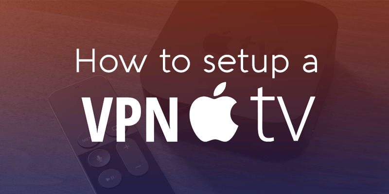 apple tv için vpn