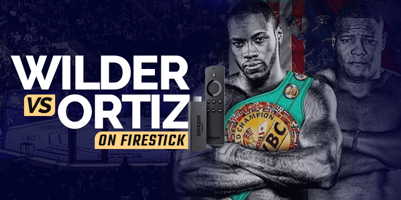 Skatieties Wilder vs Ortiz vietnē Firestick