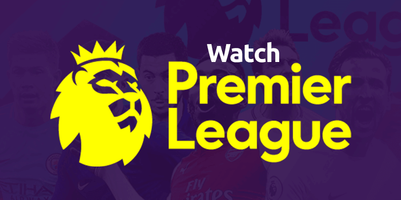 Guarda la Premier League