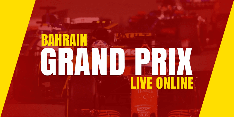 watch formula 1 bahrain grand prix