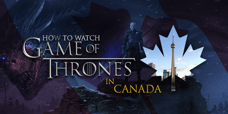 guarda game of thrones stagione 8 online in Canada