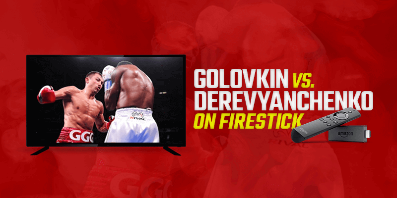 Assista Golovkin vs Derevyanchenko no Firestick