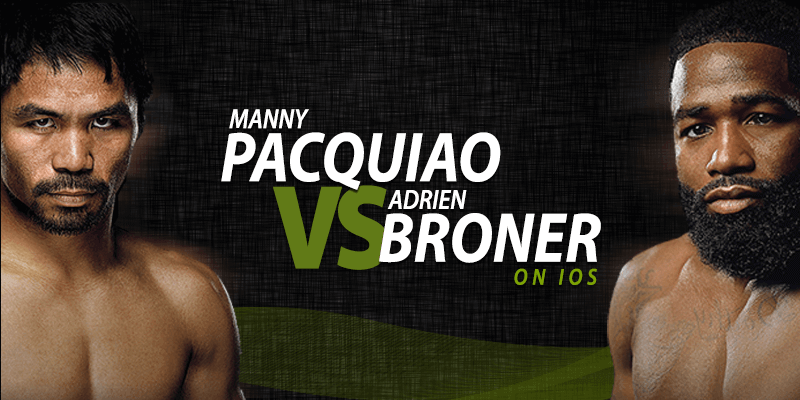 manny pacquiao vs adrien broner on ios