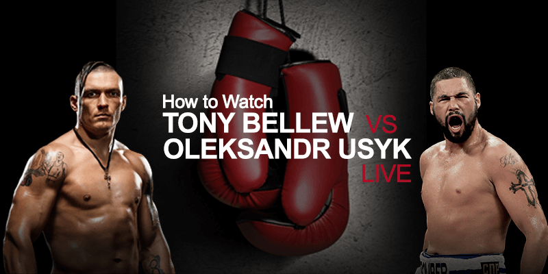 oleksandr usyk vs tony bellew live stream