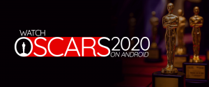 Guarda gli Oscar 2020 su Android