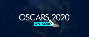 Watch Oscars 2020 On Kodi