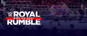 WWE On Kodi - Royal Rumble