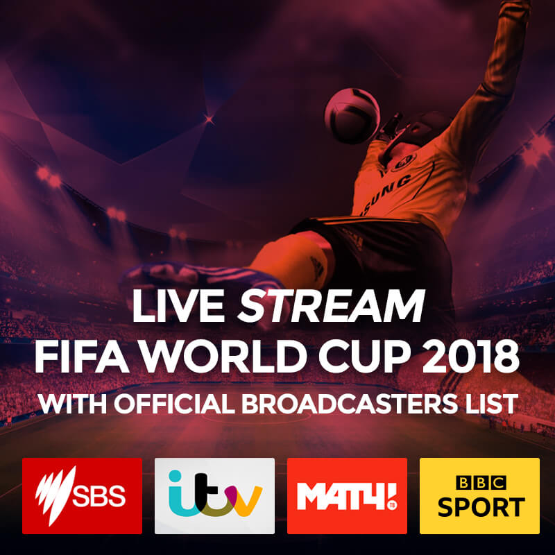 fifa world cup 2018 with official broadcasters list