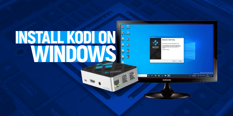 התקן את Kodi ב- Windows