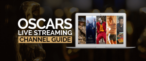 Oscars Live Streaming Channel Guide